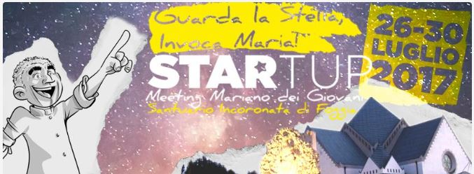 """START UP – Guarda la Stella, invoca Maria!"""
